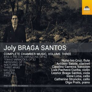 Joly Braga Santos: Complete Chamber Music Vol.3