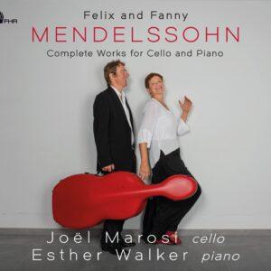 Felix & Fanny Mendelssohn: Complete Works for Cello & Piano - Joel Marosi & Esther Walker