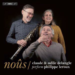 Philippe Leroux: noûs - Claude Delangle