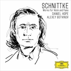Alfred Schnittke: Works For Violin And Piano - Daniel Hope