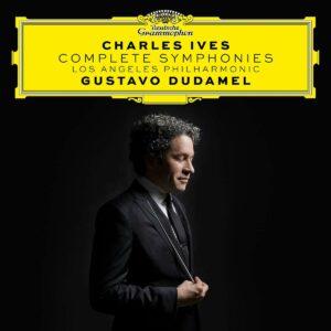 Charles Ives: Complete Symphonies - Gustavo Dudamel