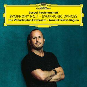 Sergey Rachmaninov: Symphony 4, Symphonic Dances - Yannick Nézet-Séguin
