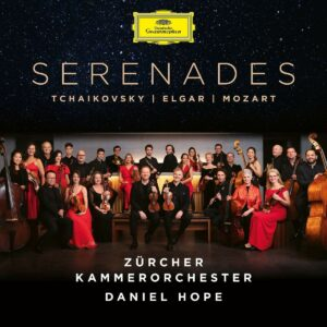 Tchaikovsky / Elgar / Mozart: Serenades - Daniel Hope
