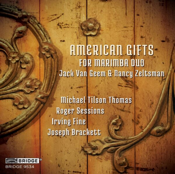 American Gifts For Marimba Duo - Jack Van Geem & Nancy Zeltsman