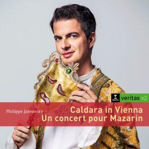 Caldara & Un Concert Pour Mazarin - Philippe Jaroussky