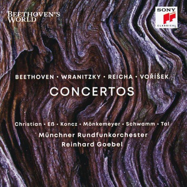 Beethoven's World: Concertos by Beethoven,  Wranitzky,  Reicha & Vorisek - Reinhard Goebel