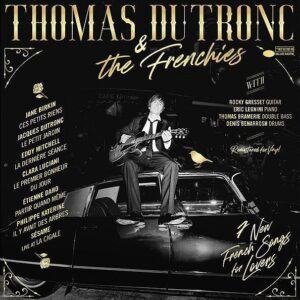 Thomas Dutronc & The Frenchies (Vinyl) - Thomas Dutronc