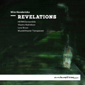 Wim Henderickx: Revelations - HERMESensemble