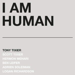 I Am Human (Vinyl) - Tony Tixier