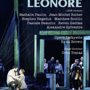 Ludwig Van Beethoven: Leonore (1805 Version) - Opera Lafayette