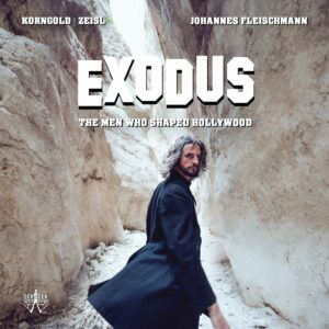 Exodus: the Men Who Shaped Hollywood - Jonathan Fleischmann