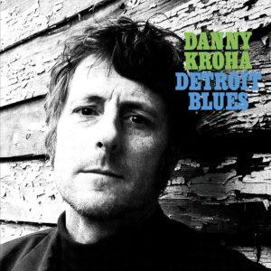 Detroit Blues (Vinyl) - Danny Kroha