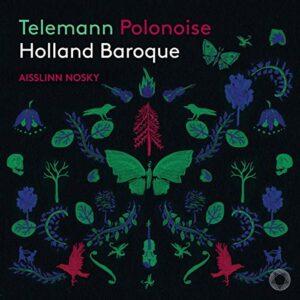Telemann: Polonoise - Holland Baroque