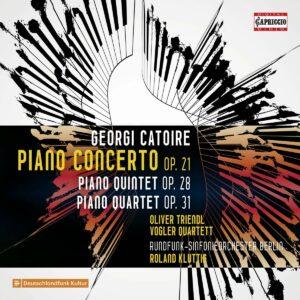 Georgi Catoire: Piano Concerto, Piano Quintet & Piano Quartet - Oliver Triendl