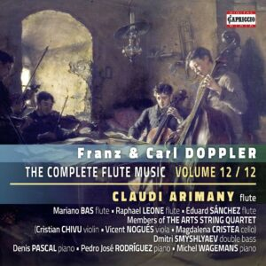 Franz & Carl Doppler: The Complete Flute Music Vol. 12 - Claudi Arimany