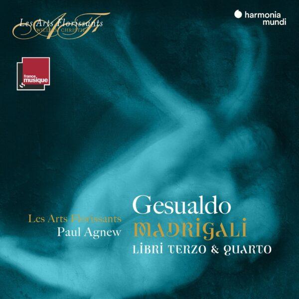 Gesualdo: Madrigali, Libri Terzo & Quarto - Les Arts Florissants