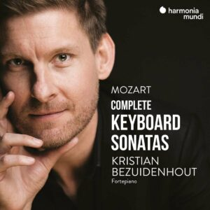 Mozart: Complete Keyboard Sonatas - Kristian Bezuidenhout