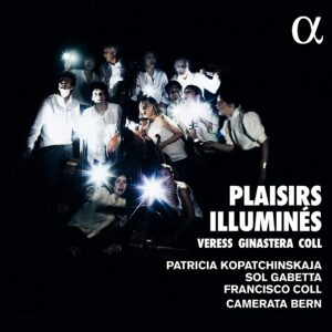 Les Plaisirs Illuminés - Patricia Kopatchinskaja