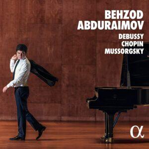 Frederic Chopin - Claude Debussy - Modest Mussorgs: Debussy - Chopin - Mussorgsky - Behzod Abduraimov