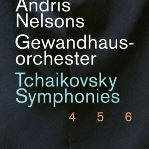 Tchaikovsky: The Great Symphonies - Andris Nelsons