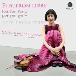Boulez, Pierre: Electron Libre - Hae Sun Kang