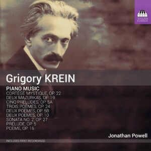 Grigory Krein: Piano Music - Jonathan Powell