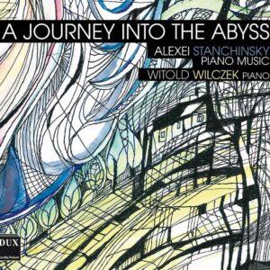 Alexei Stanchinsky: Piano Music - Witold Wilczek