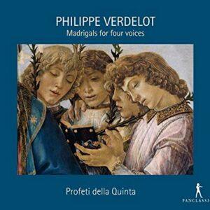 Philippe Verdelot: Madrigals For Four Voices - Profeti Della Quinta