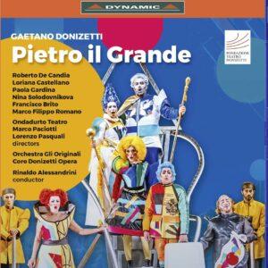Gaetano Donizetti: Pietro Il Grande - Rinaldo Alessandrini