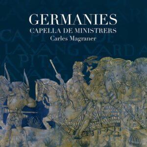 Germanies - Capella De Ministrers