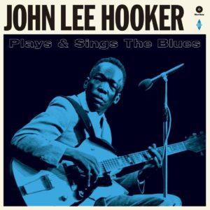 Plays And Sings The Blues (Vinyl) - John Lee Hooker