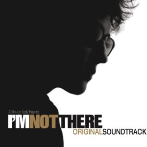 I'm Not There (OST)