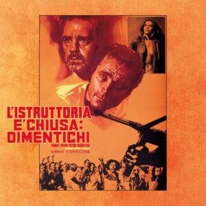 L'Istruttoria E'Chiusa Dimentichi (OST) (Vinyl) - Ennio Morricone