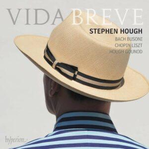 Vida Breve - Stephen Hough