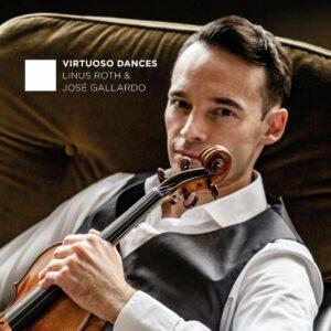 Virtuoso Dances - Linus Roth