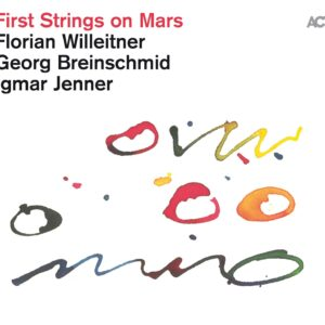 First Strings On Mars - Florian Willeitner