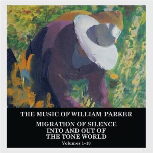 Migration Of Silence Into And Out Of The Tone World - William Parker