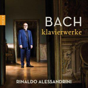 JS Bach: Klavierwerke - Rinaldo Alessandrini