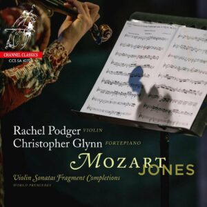 Mozart / Jones: Violin Sonatas Fragment Completions - Rachel Podger