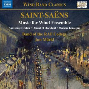 Saint-Saens: Music For Wind Ensemble - Jun Märkl