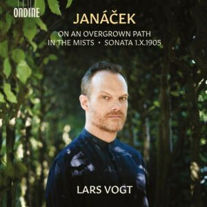 Janacek: On An Overgrown Path, In The Mists, Sonata 1.X.1905 - Lars Vogt