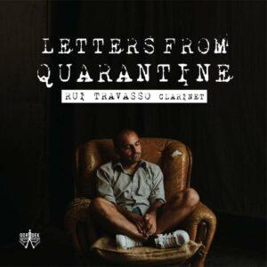 Letters From Quarantine - Rui Travasso