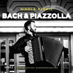 Bach & Piazzolla - Nikola Djoric