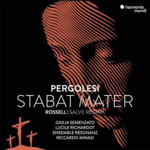 Pergolesi: Stabat Mater & Rossell: Salve Regina - Ensemble Resonanz