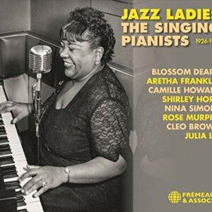 Jazz Ladies: The Singing Pianists 1926-1961