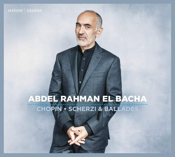 Frederic Chopin: Scherzi & Ballades - Abdel Rahman El Bacha