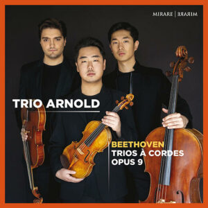 Beethoven: String Trios Opus 9 - Trio Arnold