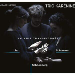 La Nuit Transfigurée - Trio Karénine