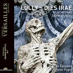 Lully: Dies Irae (Grands Motets,  Vol. 1) - Les Épopées