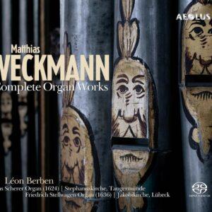 Matthias Weckmann: Complete Organ Works - Leon Berben